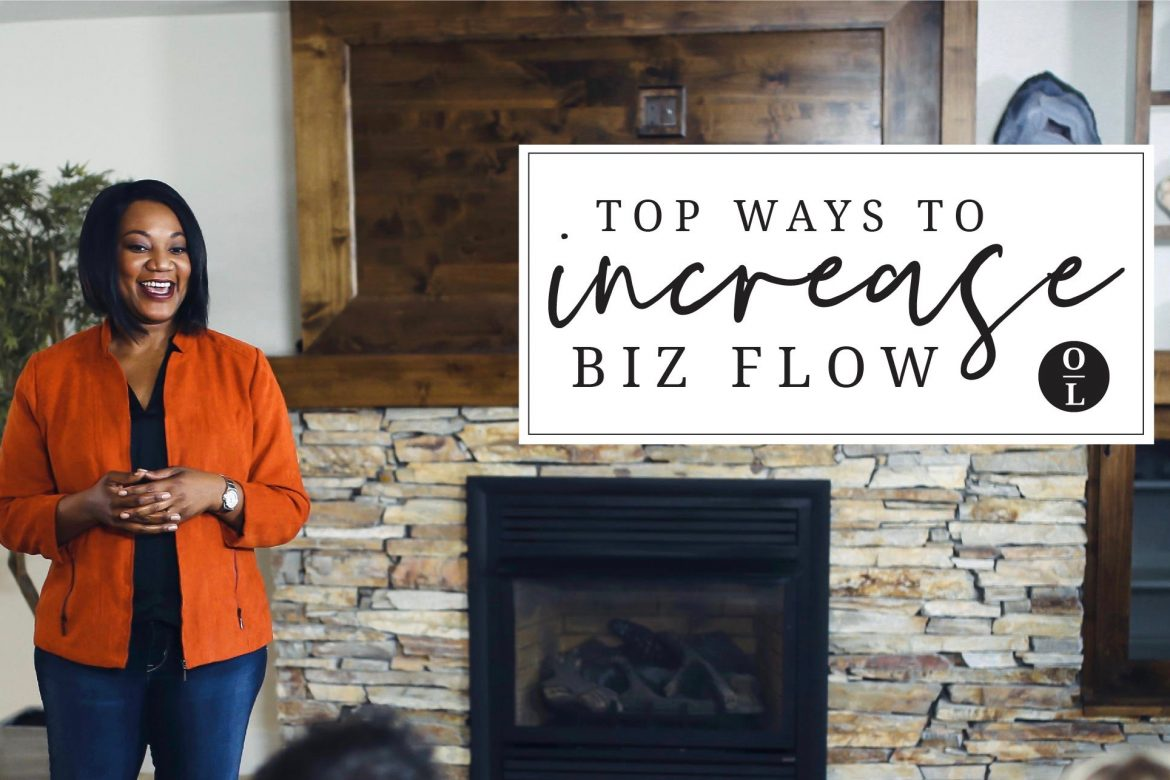 Top Way to Increase your Biz Flow in 2019!