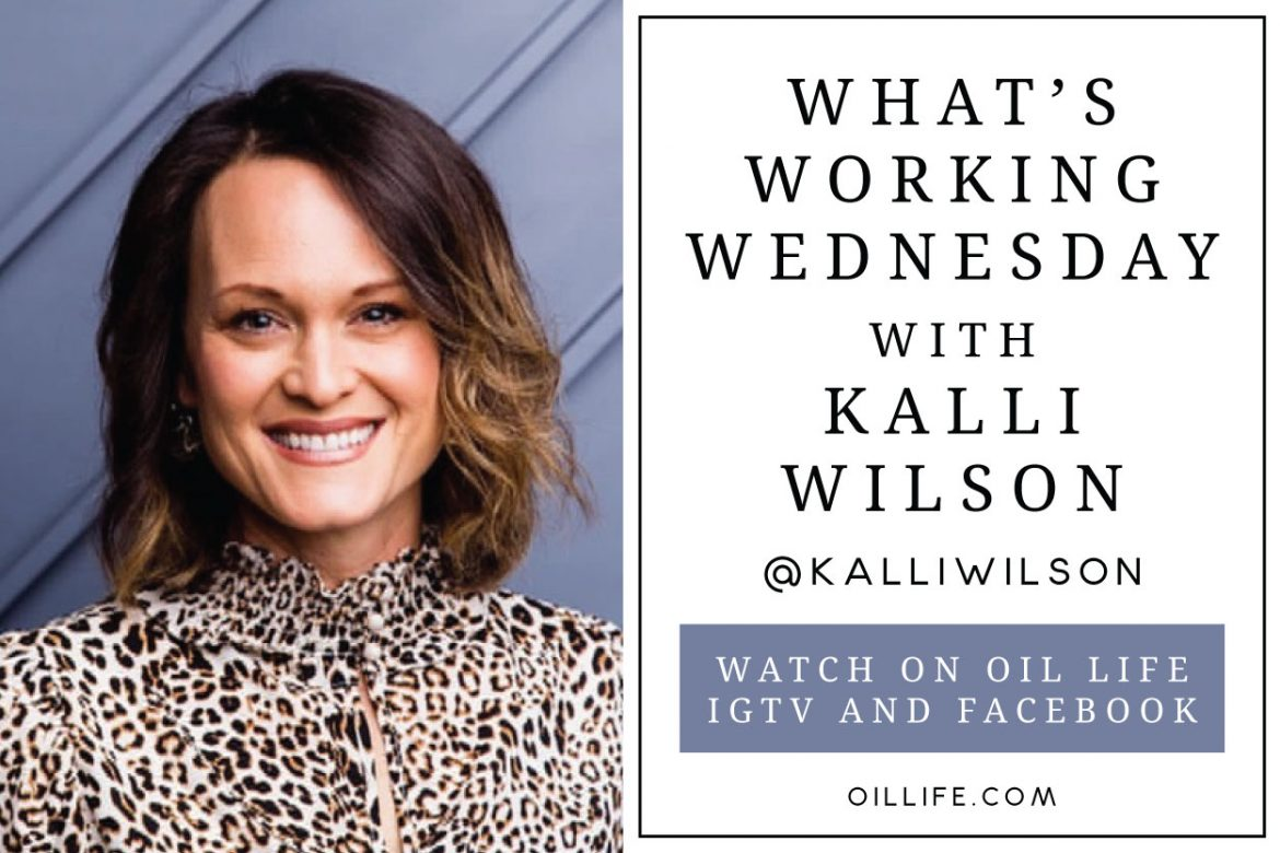 What's Working Wednesday with Kalli Wilson