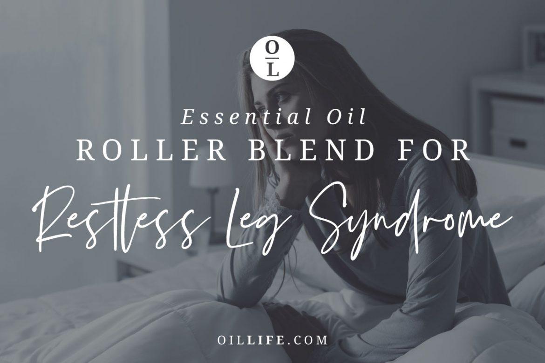 Roller Blend for Restless Leg Syndrome