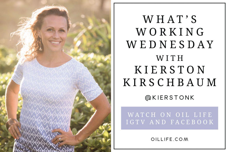 What's Working Wednesday with Kierston Kirschbaum
